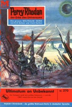ebook: Perry Rhodan 270: Ultimatum an Unbekannt