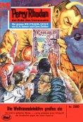 ebook: Perry Rhodan 280: Die Weltraumdetektive greifen ein