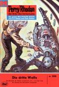 ebook: Perry Rhodan 285: Die dritte Waffe