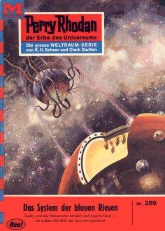 eBook: Perry Rhodan 289: Das System der blauen Riesen