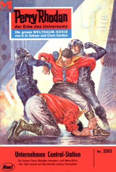 ebook: Perry Rhodan 293: Unternehmen Central-Station
