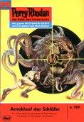 ebook: Perry Rhodan 298: Amoklauf der Schläfer