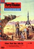 eBook: Perry Rhodan 308: Grüner Mond über Jelly-City