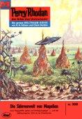 ebook: Perry Rhodan 309: Die Sklavenwelt von Magellan