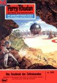 ebook: Perry Rhodan 310: Das Geschenk der Zeitreisenden