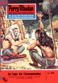 ebook: Perry Rhodan 313: Im Lager der Löwenmenschen