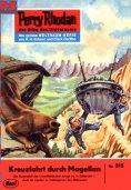 ebook: Perry Rhodan 315: Kreuzfahrt durch Magellan