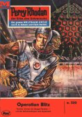 eBook: Perry Rhodan 320: Operation Blitz (Heftroman)
