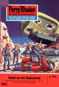 eBook: Perry Rhodan 332: Kampf um den Neptunmond