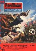 eBook: Perry Rhodan 336: Gucky und der Vakupath