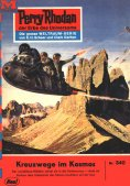 ebook: Perry Rhodan 340: Kreuzwege im Kosmos