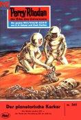 eBook: Perry Rhodan 341: Der Planetarische Kerker