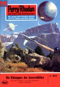 eBook: Perry Rhodan 344: Die Kidnapper des Auserwählten (Heftroman)