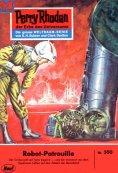 eBook: Perry Rhodan 350: Robot-Patrouille (Heftroman)