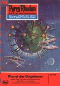 eBook: Perry Rhodan 378: Planet der Ungeheuer