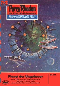 ebook: Perry Rhodan 378: Planet der Ungeheuer