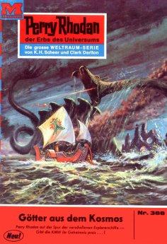 eBook: Perry Rhodan 388: Götter aus dem Kosmos