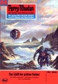 eBook: Perry Rhodan 392: Das Schiff der grünen Geister