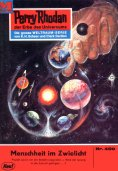 ebook: Perry Rhodan 400: Menschheit im Zwielicht