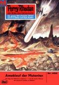 ebook: Perry Rhodan 408: Amoklauf der Mutanten