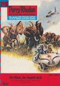 eBook: Perry Rhodan 409: Der Mann, der doppelt starb