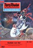 ebook: Perry Rhodan 412: Gefahr von Sol