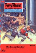 ebook: Perry Rhodan 413: Die Sonnenforscher