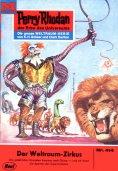 ebook: Perry Rhodan 414: Der Weltraum-Zirkus