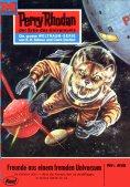 ebook: Perry Rhodan 415: Freunde aus einem fremden Universum