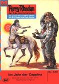 ebook: Perry Rhodan 438: Im Jahr der Cappins