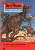 ebook: Perry Rhodan 440: Der Ring des Verderbens