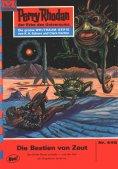 ebook: Perry Rhodan 442: Die Bestien von Zeut
