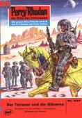 eBook: Perry Rhodan 447: Der Terraner und der Gläserne