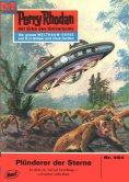 eBook: Perry Rhodan 454: Plünderer der Sterne (Heftroman)