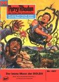eBook: Perry Rhodan 467: Der letzte Mann der DOLDA