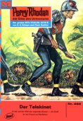 eBook: Perry Rhodan 468: Der Telekinet (Heftroman)