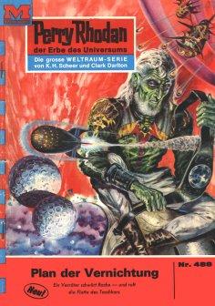 eBook: Perry Rhodan 488: Plan der Vernichtung