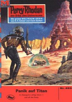 ebook: Perry Rhodan 493: Panik auf Titan