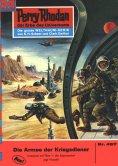 eBook: Perry Rhodan 497: Die Armee der Kriegsdiener