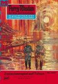 eBook: Perry Rhodan 507: Zwischenspiel auf Tahun (Heftroman)