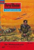 eBook: Perry Rhodan 514: Der Weltraumkurier