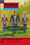 eBook: Perry Rhodan 519: Das heimliche Imperium