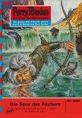 ebook: Perry Rhodan 522: Die Spur des Rächers
