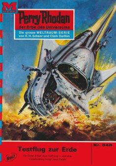 ebook: Perry Rhodan 548: Testflug zur Erde