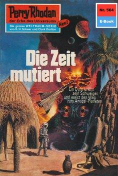 ebook: Perry Rhodan 564: Die Zeit mutiert