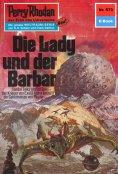 eBook: Perry Rhodan 573: Die Lady und der Barbar