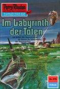 ebook: Perry Rhodan 578: Im Labyrinth der Toten