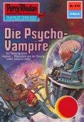ebook: Perry Rhodan 579: Die Psycho-Vampire
