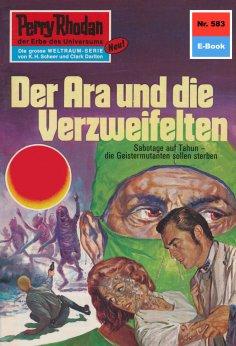 eBook: Perry Rhodan 583: Der Ara und die Verzweifelten