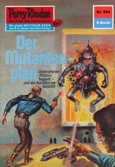 ebook: Perry Rhodan 584: Der Mutantenplan